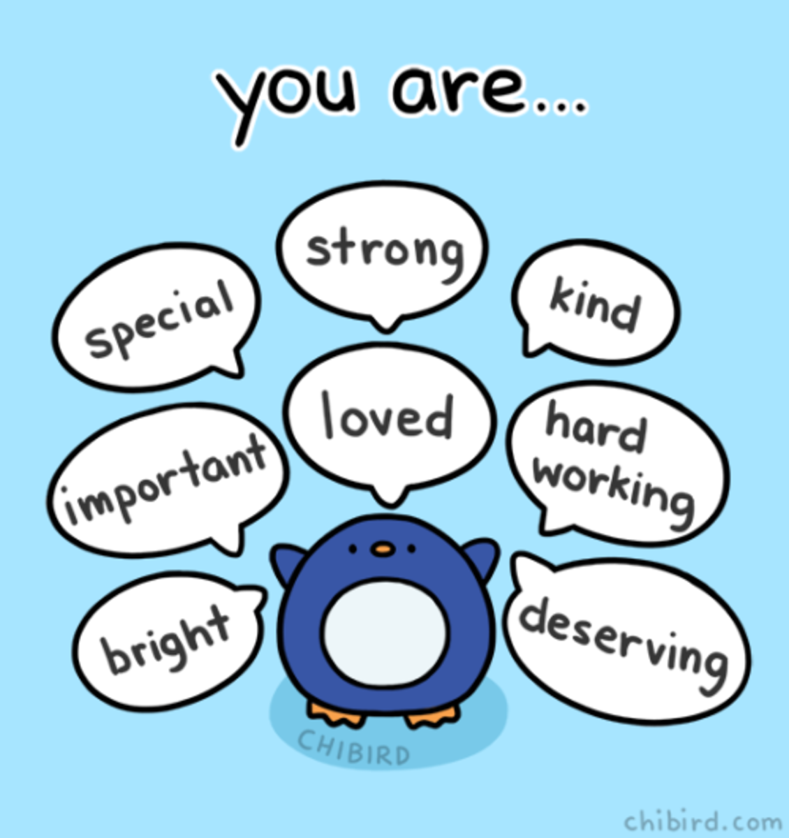 You are lovely and special and we care about you so much.