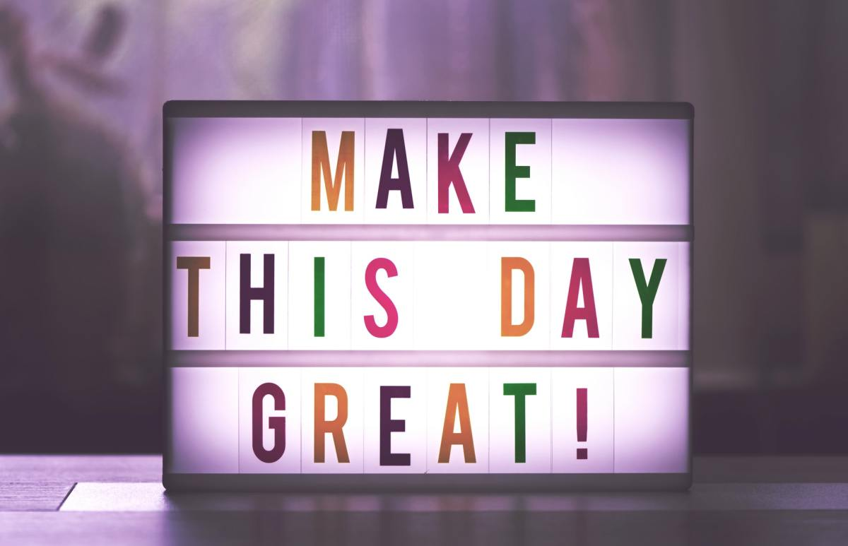 make this day great sign